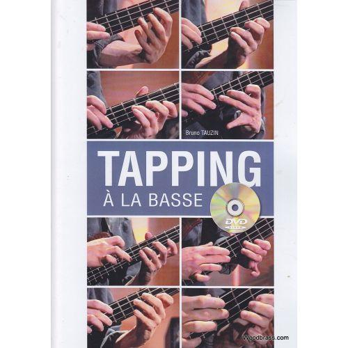 PLAY MUSIC PUBLISHING TAUZIN BRUNO - TAPPING A LA BASSE + DVD