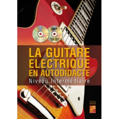play music publishing brain thomas la guitare electrique en autodidacte niveau intermediaire. Black Bedroom Furniture Sets. Home Design Ideas