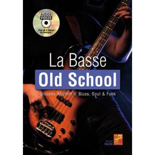 PLAY MUSIC PUBLISHING TAUZIN BRUNO - LA BASSE OLD SCHOOL + CD