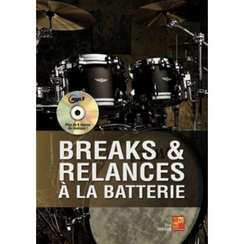 PLAY MUSIC PUBLISHING THIEVON ERIC - BREAKS & RELANCES A LA BATTERIE + CD