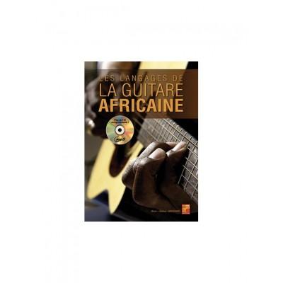 PLAY MUSIC PUBLISHING MARCHAND OLIVIER - LES LANGAGES DE LA GUITARE AFRICAINE + CD