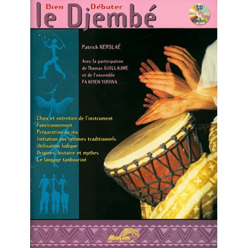MUSICOM KERSLAE P. - BIEN DEBUTER LE DJEMBE + CD - PERCUSSIONS