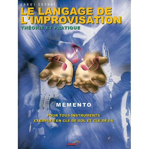 MUSICOM GOYONE D. - LANGAGE DE L'IMPROVISATION - FORMATION MUSICALE