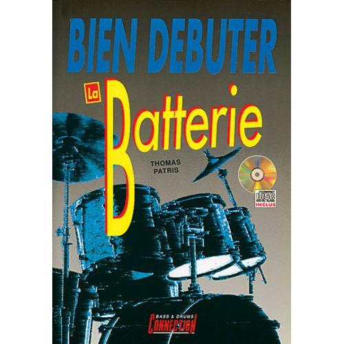 PLAY MUSIC PUBLISHING PATRIS THOMAS - BIEN DEBUTER LA BATTERIE + CD - BATTERIE