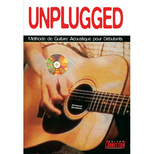 PLAY MUSIC PUBLISHING DEVIGNAC EMMANUEL - UNPLUGGED GUITAR DEBUTANT + CD - GUITARE