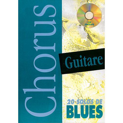 PLAY MUSIC PUBLISHING NATHANSON P. - CHORUS 20 SOLOS DE BLUES + CD - GUITARE TAB