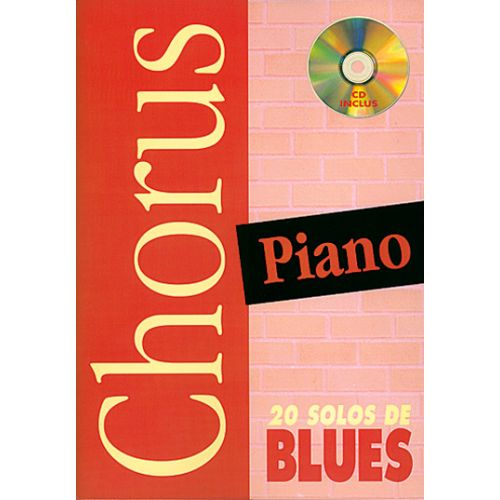 PLAY MUSIC PUBLISHING DOIGNON PHILIPPE - CHORUS 20 SOLOS DE BLUES + CD - PIANO