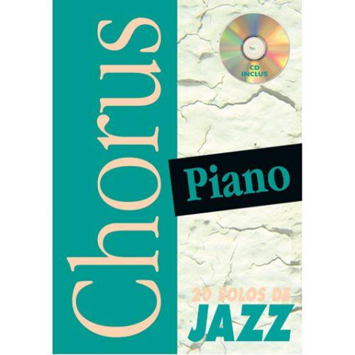 PLAY MUSIC PUBLISHING DOIGNON PHILIPPE - CHORUS 20 SOLOS DE JAZZ + CD - PIANO