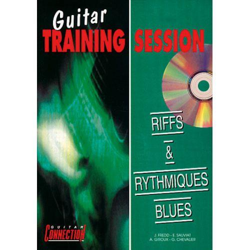 PLAY MUSIC PUBLISHING GUITAR TRAINING SESSION - RIFFS ET RYTHMIQUES BLUES + CD