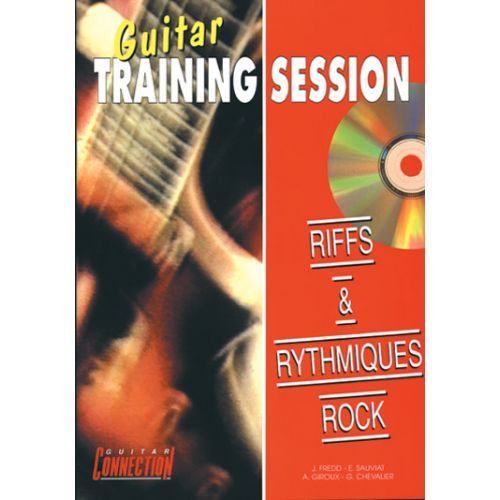 PLAY MUSIC PUBLISHING GUITAR TRAINING SESSION - RIFFS ET RYTHMIQUES ROCK + CD