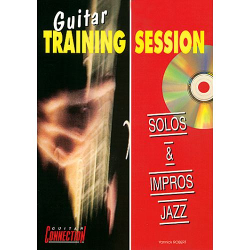 PLAY MUSIC PUBLISHING GUITAR TRAINING SESSION - SOLOS & IMPROS JAZZ + CD