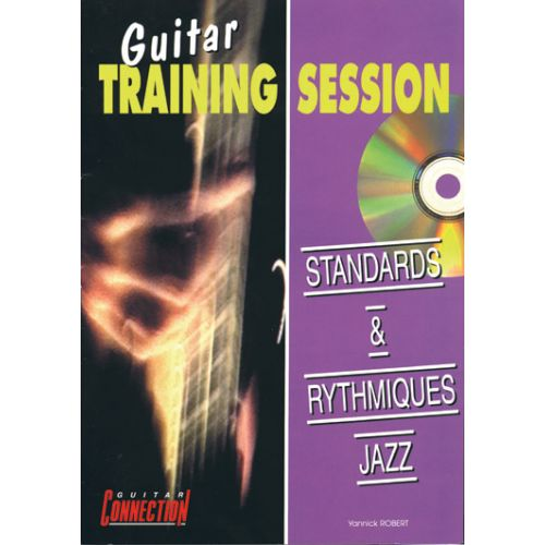PLAY MUSIC PUBLISHING GUITAR TRAINING SESSION - STANDARDS & RYTHMIQUES JAZZ + CD