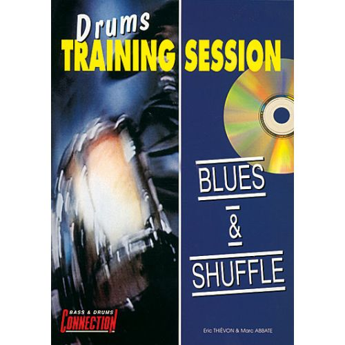 EDITIONS CONNECTION DRUMS TRAINING SESSION - BLUES & SHUFFLE