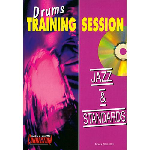 EDITIONS CONNECTION DRUMS TRAINING SESSION - JAZZ & STANDARDS
