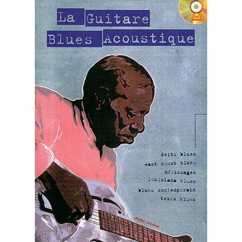 PLAY MUSIC PUBLISHING LELONG MICHEL - LA GUITARE BLUES ACOUSTIQUE + CD