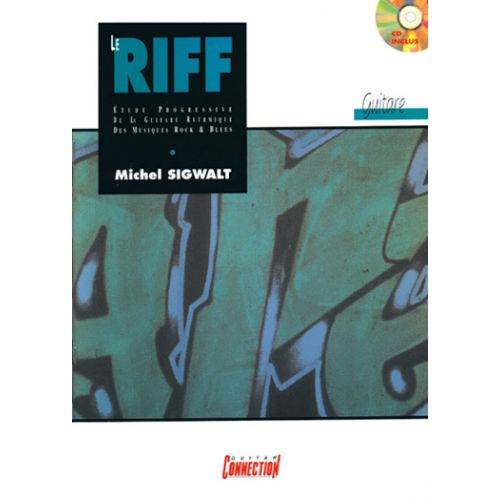 EDITIONS CONNECTION SIGWALT MICHEL - LE RIFF + CD