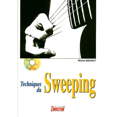 PLAY MUSIC PUBLISHING SIGWALT MICHEL - TECHNIQUES DU SWEEPENG + CD - GUITARE TAB