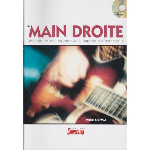 CARISCH MICHEL SIGWALT - LA MAIN DROITE + CD