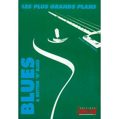EDITIONS CONNECTION POCHON DANIEL POX - LES PLUS GRANDS PLANS DU BLUES - GUITAR