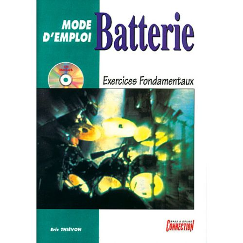 PLAY MUSIC PUBLISHING MODE D'EMPLOI ET EXERCICES FONDAMENTAUX + CD - BATTERIE