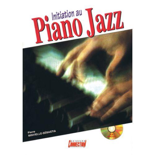 PLAY MUSIC PUBLISHING MINVIELLE-SEBASTIA P. - INITIATION AU PIANO JAZZ + CD - PIANO