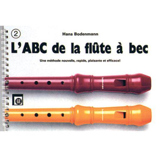 MELODIE ZUERICH BODENMANN HANS - L'ABC DE LA FLUTE à BEC VOL.2 - RECORDER