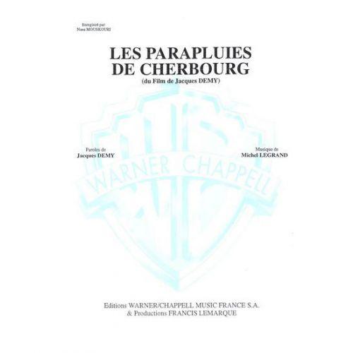 CARISCH SONGBOOK - LEGRAND MICHEL - LES PARAPLUIES DE CHERBOURG - PIANO, CHANT