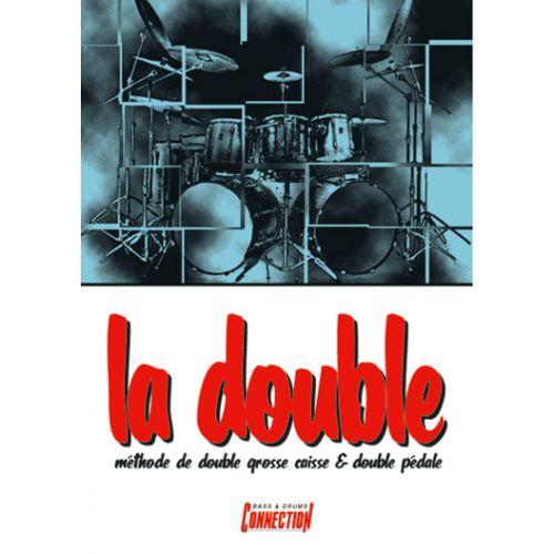 PLAY MUSIC PUBLISHING MONZAT CHARLES - DOUBLE, LA + CD - BATTERIE