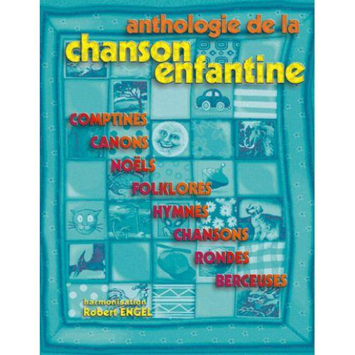 CARISCH ANTHOLOGIE DE LA CHANSON ENFANTINE