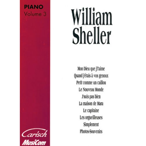 CARISCH SHELLER W. - ALBUM VOL. 3 - PIANO, CHANT