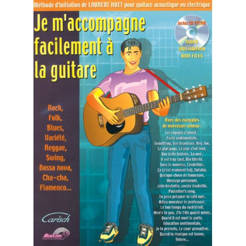 CARISCH HUET LAURENT - JE M'ACCOMPAGNE FACILEMENT A LA GUITARE + CD