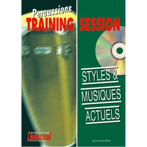 EDITIONS CONNECTION PERCUSSIONS TRAINING SESSION - STYLES & MUSIQUES ACTUELS