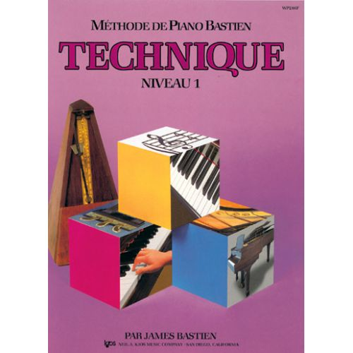 CARISCH BASTIEN JAMES - METHODE DE PIANO BASTIEN TECHNIQUE NIVEAU 1 - PIANO