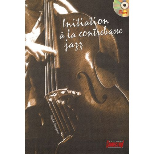PLAY MUSIC PUBLISHING BEAUJEAN M. - INITIATION CONTREBASSE JAZZ + CD - CONTREBASSE