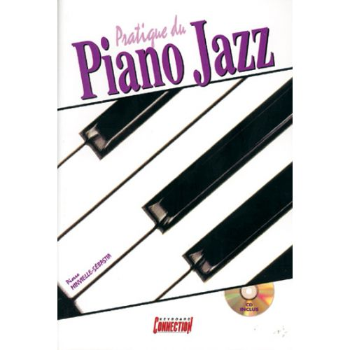 PLAY MUSIC PUBLISHING MINVIELLE-SEBASTIA P. - PRATIQUE DU PIANO JAZZ + CD - PIANO
