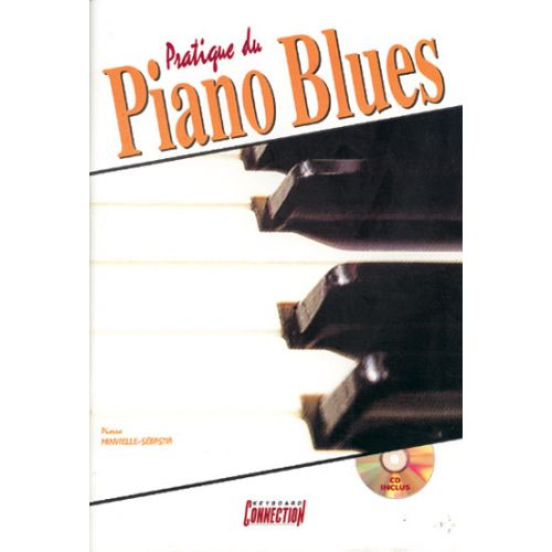 PLAY MUSIC PUBLISHING MINVIELLE-SEBASTIA P. - PRATIQUE DU PIANO BLUES + CD - PIANO