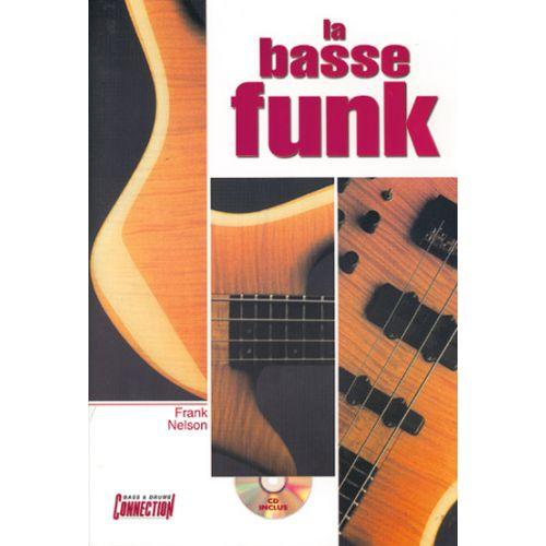 PLAY MUSIC PUBLISHING NELSON FRANK - BASSE FUNK + CD - BASSE