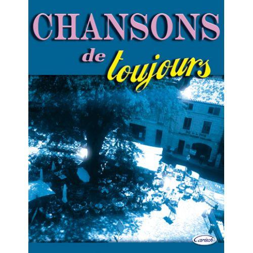 CARISCH CHANSONS DE TOUJOURS - PVG