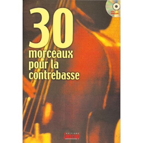 PLAY MUSIC PUBLISHING BEAUJEAN M. - 30 MORCEAUX CONTREBASSE + CD - CONTREBASSE