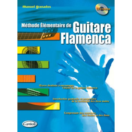 CARISCH GRANADOS - METHODE ELEMENTAIRE DE GUITARE FLAMENCA + CD