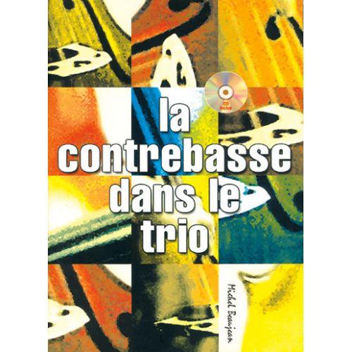 PLAY MUSIC PUBLISHING BEAUJEAN M. - CONTREBASSE DANS LE TRIO + CD - CONTREBASSE