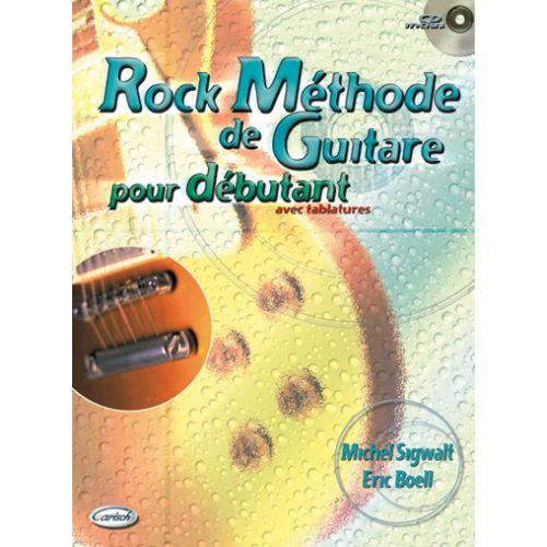 CARISCH SIGWALT M., BOELL E. - GUITARE ROCK DEBUTANT + CD - GUITARE TAB