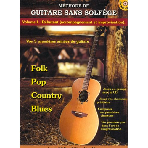 CARISCH BOY LAURENT W. - GUITARE SANS SOLFEGE VOL.1 + CD - GUITARE