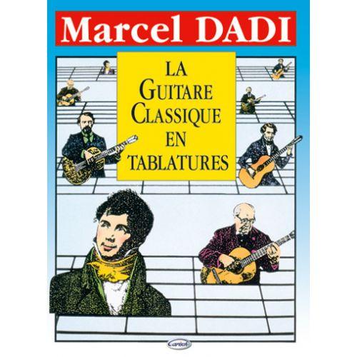 CARISCH DADI MARCEL - GUITARE CLASSIQUE EN TABLATURE - GUITARE TAB