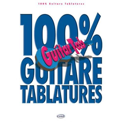 CARISCH 100% GUITARE TABLATURES VOL.1