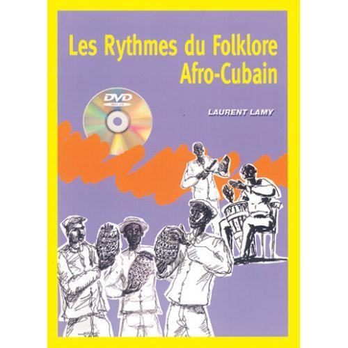 PLAY MUSIC PUBLISHING LAMY LAURENT - RYTHMES FOLKLORE AFRO-CUBA + DVD - BATTERIE