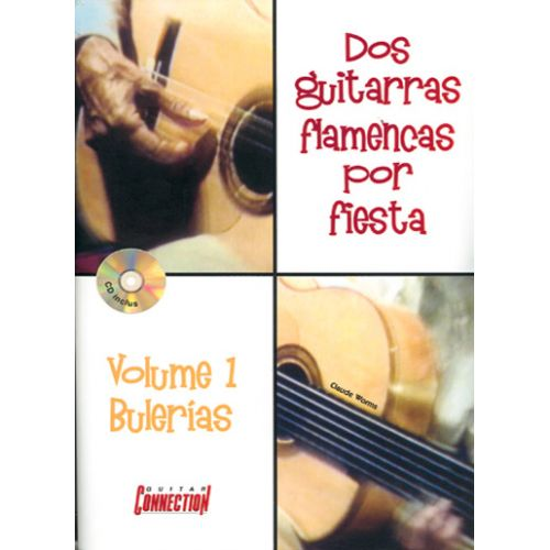 PLAY MUSIC PUBLISHING WORMS CLAUDE - DOS GUITARRAS FLAMENCA POR FIESTA VOL. 1 + CD - GUITARE