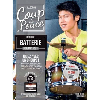 COUP DE POUCE COUP DE POUCE BATTERIE DEBUTANT VOL.3