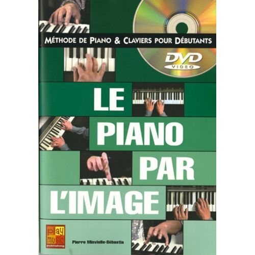 PLAY MUSIC PUBLISHING MINVIELLE-SEBASTIA P. - PIANO PAR L'IMAGE + DVD - PIANO