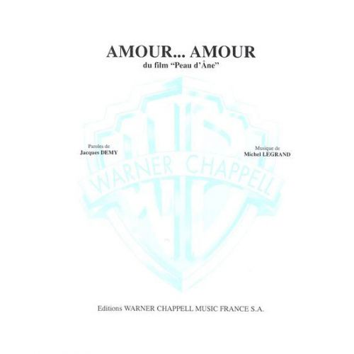 CARISCH SHEET - LEGRAND MICHEL - AMOUR AMOUR - PIANO, CHANT